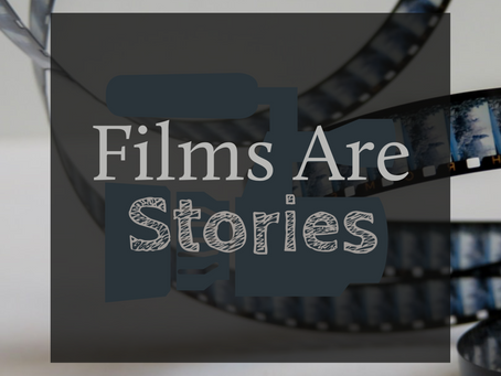 Films Are Stories