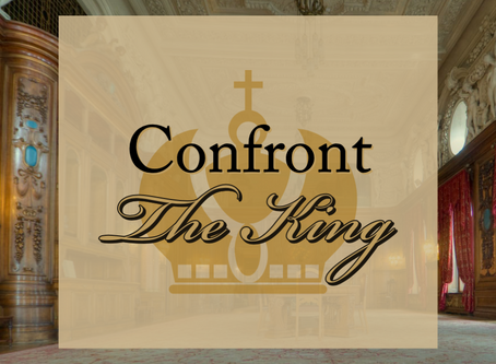 Confront The King