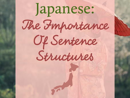 The Importance Of Sentence Structures