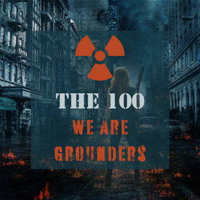 The 100 - We Are Grounders