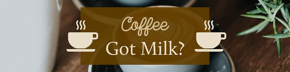 Coffee - Got Milk_ Feature.png