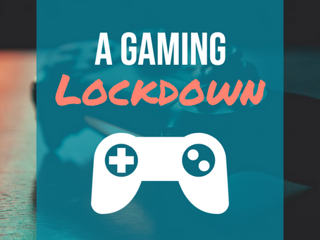 A Gaming Lockdown