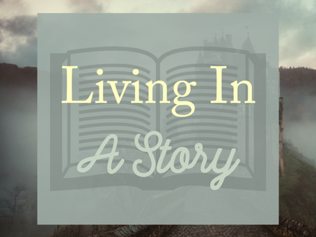 Living In A Story
