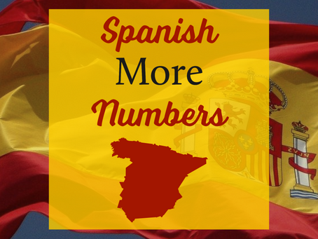 Spanish - More Numbers