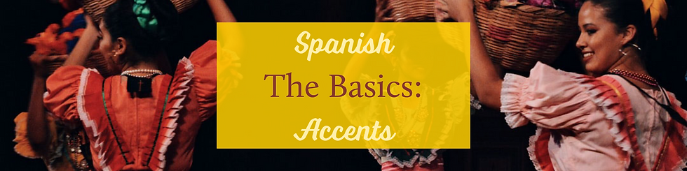 Spanish - The Basics_ Accents Feature.pn