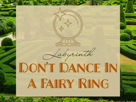 Labyrinth - Don't Dance In A Fairy Ring!