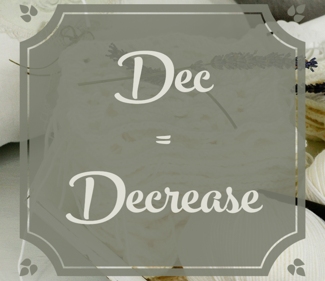 Dec = Decrease