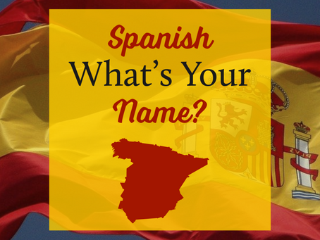 Spanish - What's Your Name?