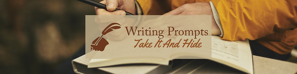 Writing Prompts - Take It And Hide Feature.png