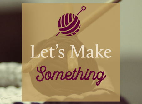 Let's Make Something