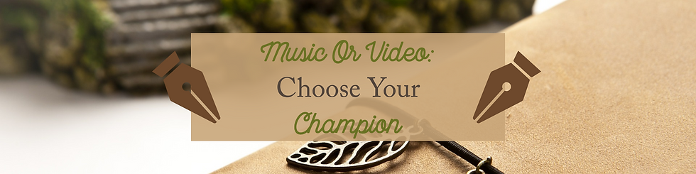 Music Or Video_ Choose Your Champion Fea