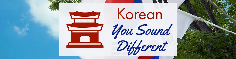 Korean - You Sound Different Feature.png