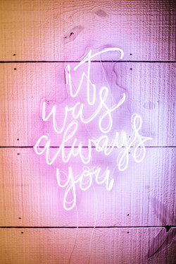 It was always you neon sign_edited