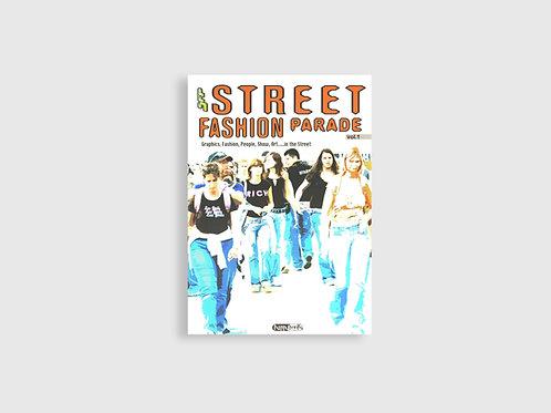 STREET FASHION PARADE