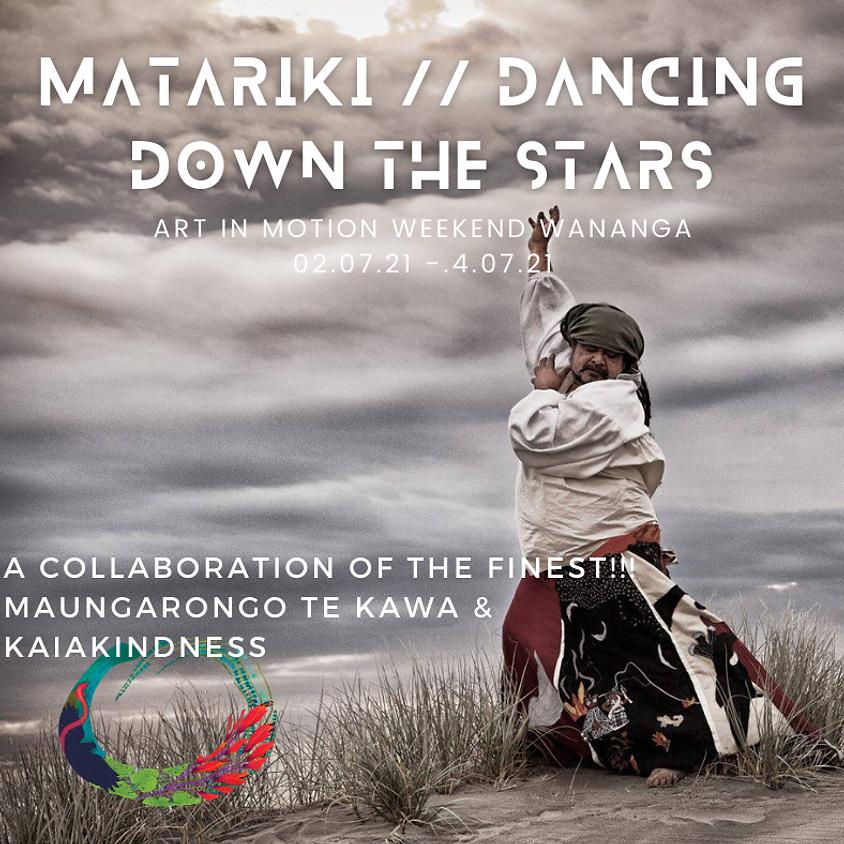 MATARIKI // Dancing Down the Stars