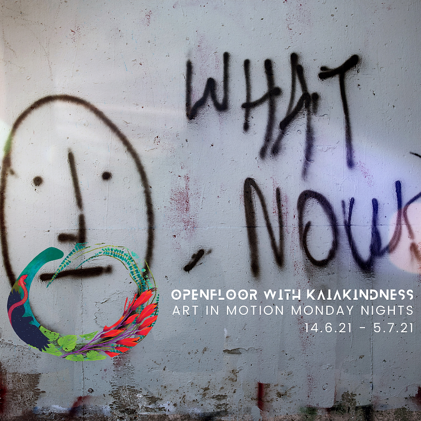 WHAT NOW? Art in Motion Monday Nights