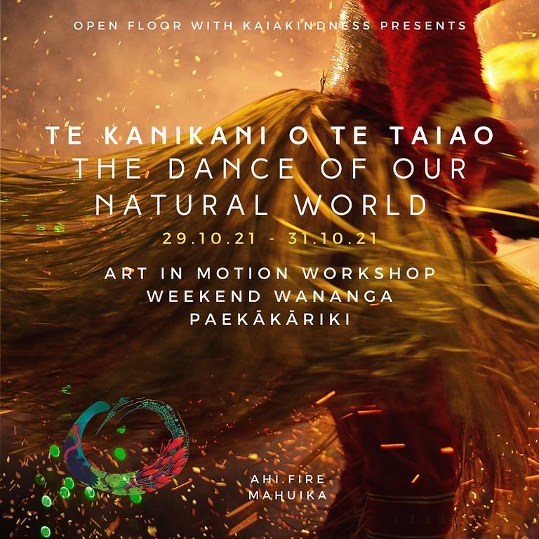 Te Kanikani o te Taiao - The Dance of our Natural World