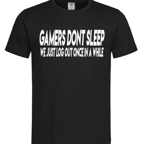 Gamers don't sleep
