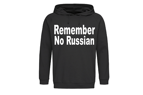 Remember No Russian Hoodie