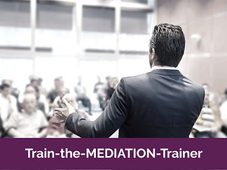 Train-the-Mediation-Trainer Seminar
