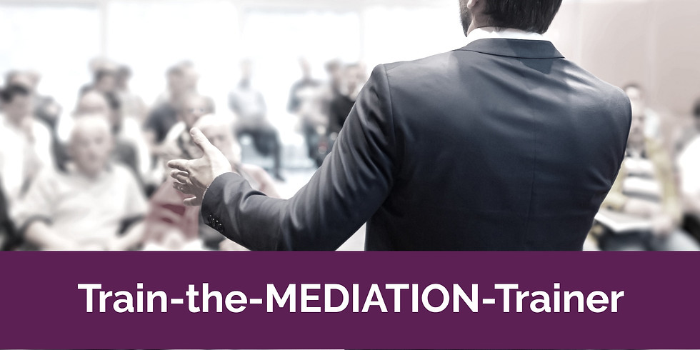Train-the-Mediation-Trainer Seminar - Birmingham - December 1-2, 2020