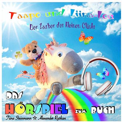 """Hörspiel """"Taapo und Liina-Lou - Der Zauber des kleinen Glücks"""" (MP3 Download)"""