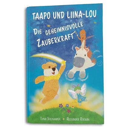"""Buch """"Taapo und Liina-Lou - Die geheimnisvolle Zauberkraft"""""""