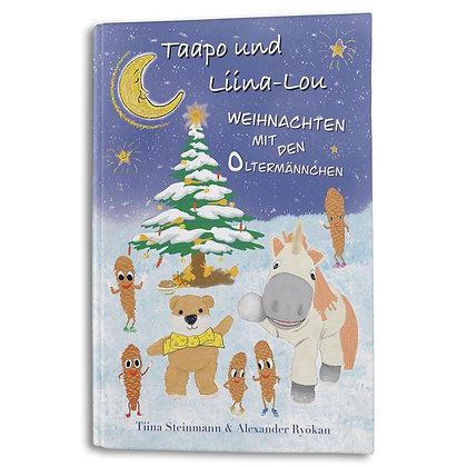 """Buch """"Taapo und Liina-Lou - Weihnachten mit den Oltermännchen"""""""
