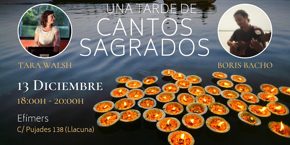 Cantos Sagrados - Tara Walsh & Boris Bacho