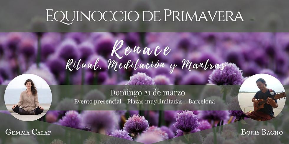 EQUINOCCIO DE PRIMAVERA - Renace