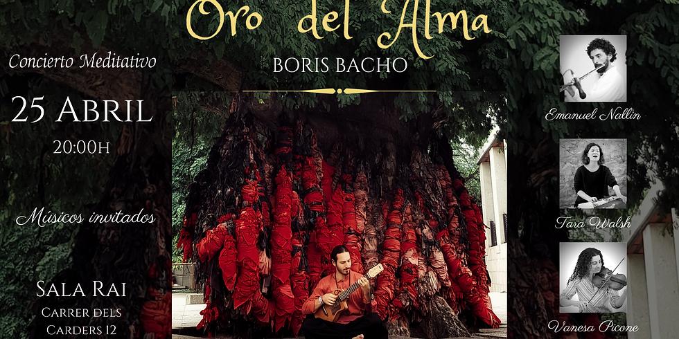 Oro del Alma - Boris Bacho