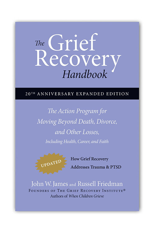 Grief Recovery Method Handbook