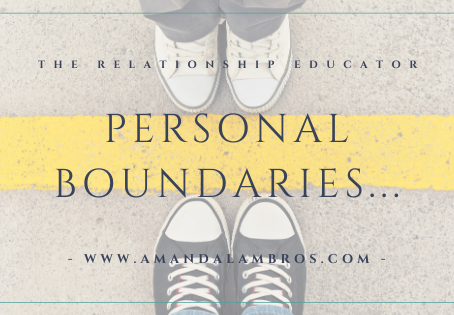 Personal Boundaries...the what and why