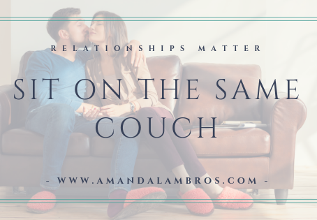 Are you sitting on the same couch?