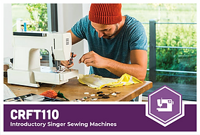 CRFT110: Introductory Singer Sewing Machines