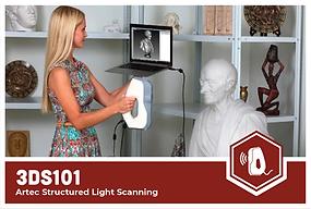 3DS101: Artec Structured Light Scanning