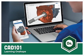CAD101: Learning Onshape