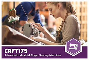 CRFT175: Advanced Industrial Singer Sewing Machines