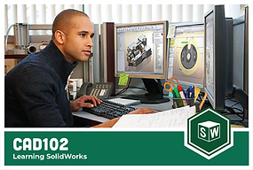 CAD102: Learning SolidWorks