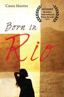 Born in Rio Cassia Martins