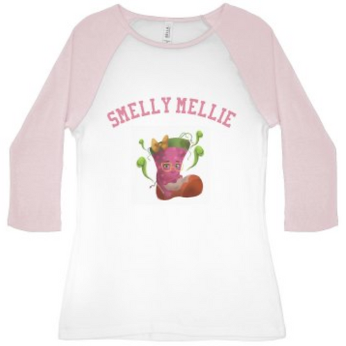 Smelly Mellie 3/4 Shirt