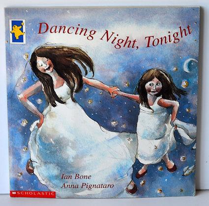 Dancing Night, Tonight