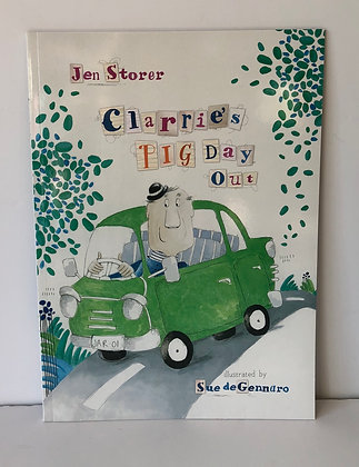 Clarrie's Pig Day Out by Sue de Gennaro