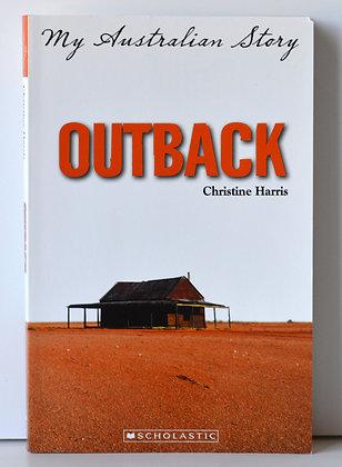 My Australian Story: Outback - Christine Harris