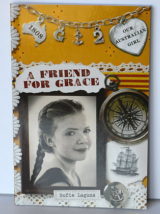 A Friend for Grace - Sofie Laguna