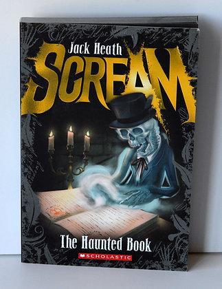 Scream: The Haunted House - Jack Heath
