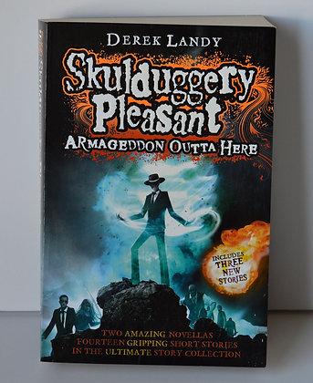 Skulduggery Pleasant: Armageddon Outta Here