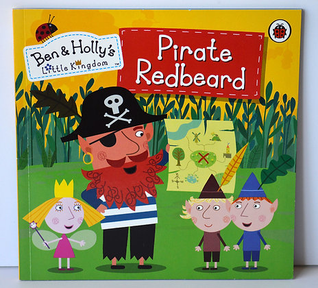 Ben & Holly's Little Kingdom: Pirate Redbeard