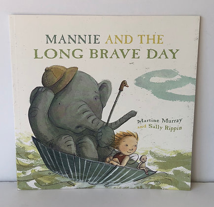 Mannie & the Long Brave Day