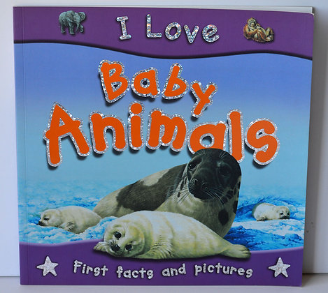 Baby Animals: First Facts & Pictures